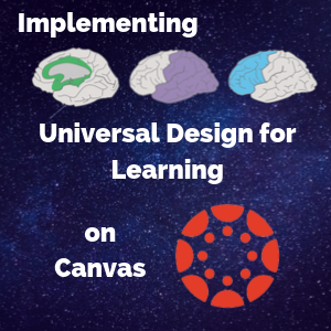 Implementing Universal Design for Learning on Canvas